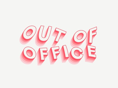DRIBBLE OUT OF OFFICE
