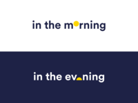 in the morning, in the evening