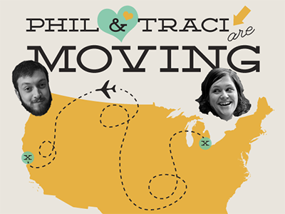 Phil & Traci Are Moving