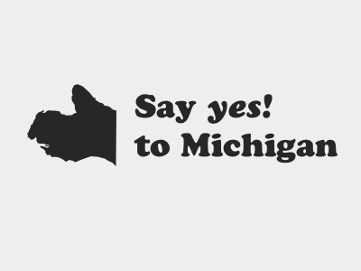 Say yes! to Michigan