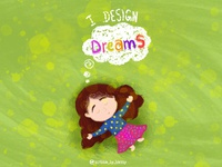 I Design Dreams!