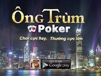 Tai Game Ong Trum Poker mien phi dac sac 2019