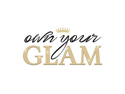 Own Your Glam metallic illustration typography logo design branding
