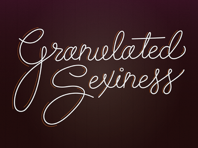 Granulated Sexiness