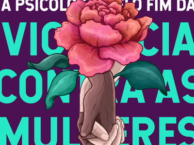 8M/2019 - A Psicologia pelo fim da violência contra as mulheres graphic design design gráfico psi psychology psicologia march8th march8 8março 8demarço dia internacional das mulheres dia internacional da mulher womensday 8m ilustrador illustrator ilustração illustration