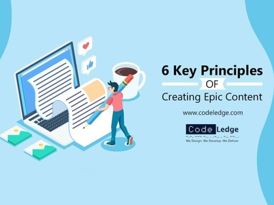 6 Key Principles of Creating Epic Content