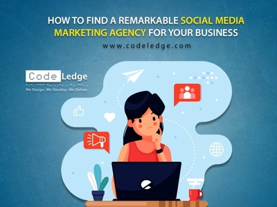 How to Find a Remarkable Social Media Marketing Agency