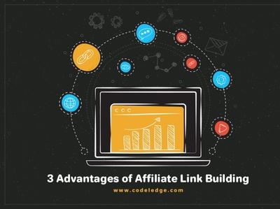 3 Advantages of Affiliate Link Building