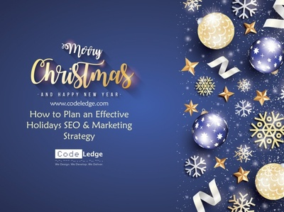 How to Plan an Effective Holidays SEO and Marketing Strategy