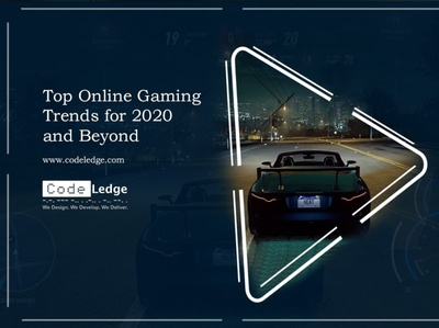 Top Online Gaming Trends for 2020 and Beyond