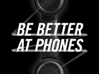 Be Better At Phones