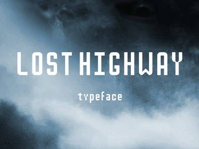 Lost Highway 90s sans serif typeface type font