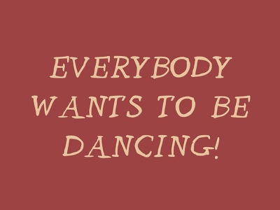 Let's Go Dancing!  handwriting serif scribble typeface type font