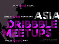 Asia Dribbble Meetups – Hong Kong, Bali, Seoul