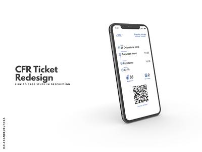 CFR Train Ticket Redesign ticket train minimal mobile clean case study ux ui design figma