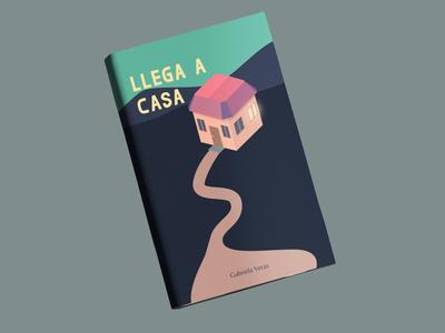 Llega a casa - Book cover design