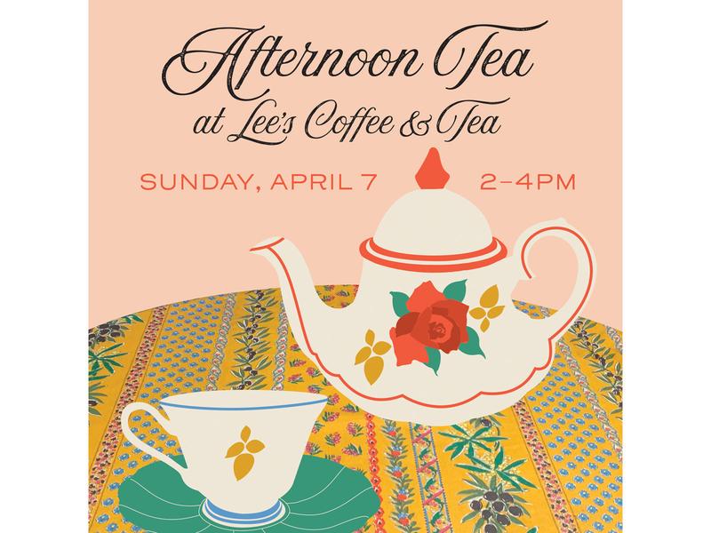 Afternoon Tea at Lee's marketing advertisement advertising event promotion event afternoon tea tea service high tea illustration
