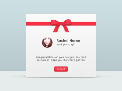 You've been gifted! ui design app clean minimal gift present friend