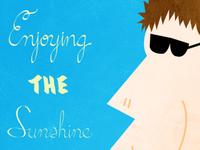 Enjoying The Sunshine