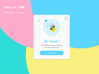 Daily UI - 016 / Pop-Up / Overlay app dailyuichallenge firstsale congrats overlay pop-up ui016 dayliui ui design