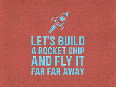 Rocket Ship Tee shirt apparel aqua clay fly away fly ship rocket ship rocket