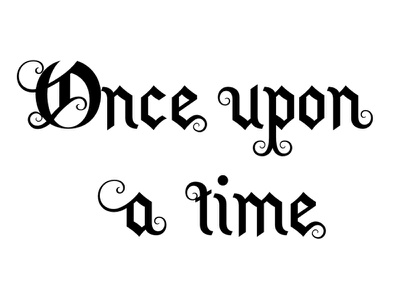 Once upon a time font typeface font design