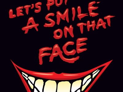 Let's Put A Smile On That Face