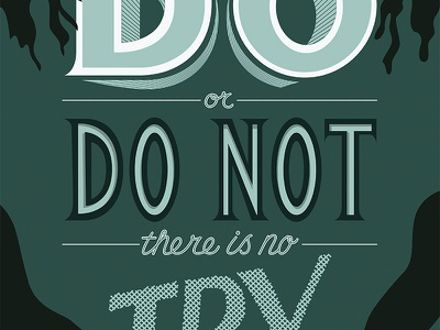 Do or Do Not yoda star wars poster print lettering