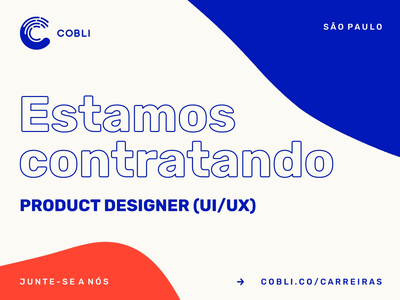 Estamos contratando: Product Designer (UI/UX)