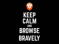 Keep Calm and Browse Bravely