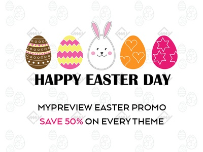 MyPreview Easter Promo - Save 50% on every Theme