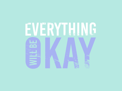Everything will be okay typedesign type art typeface artwork graphic design vectorart vector illustration creative design