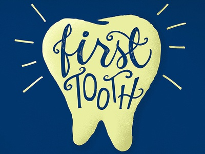 First Tooth lettering