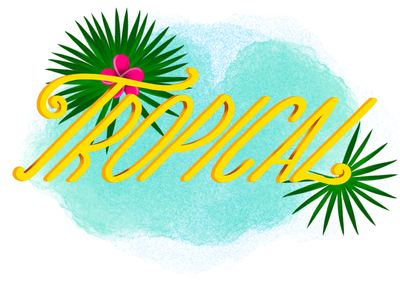 Tropical hand-lettering tropical lettering