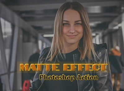 Matte Effect Photoshop Action fresh effects digital art digital photography photo filters photo effect colorful photoshop photo editing retro photo vintage vintage actions photoshop action cinematic matte action matte finish soft matte