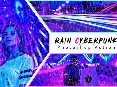 Rain Cyberpunk Photoshop Action styles photoshop portrait