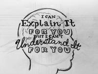 Explain / Understand