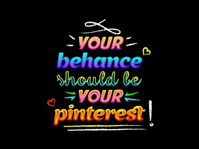 YOUR BEHANCE SHOULD BE YOUR PINTEREST