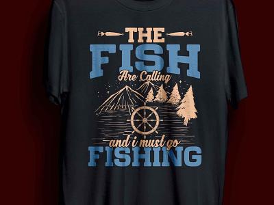 The fish are calling fishing t-shirt design bassfishing bass crazy funny cool fishermen fishingtime reel fishingtrip fishing fish