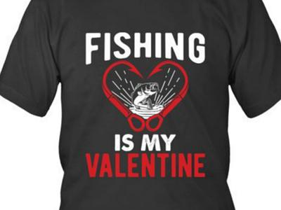 Fishing valentine t-shirt design fish fishing fishermen
