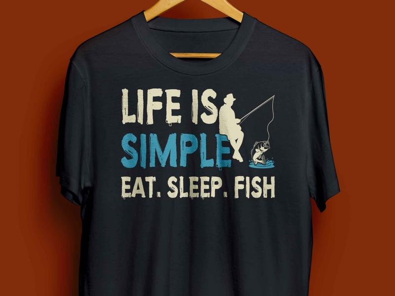 LIFE IS SIMPLE EAT. SLEEP. FISH