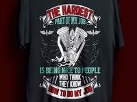 The hardest work t-shirt