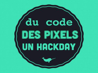 Du code, des pixels, un hackday !