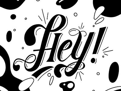 Hey! procreate illustration graphicdesign typogaphy hand lettering handlettering