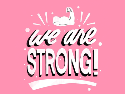 We are STRONG! type art type typedesign lettering typogaphy handlettering graphicdesign design illustration