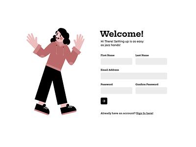 Daily UI Challenge - Sign Up! dailyui dailyuichallenge jazzhands welcome newuser new register signup uiuxdesign uiux illustration ui