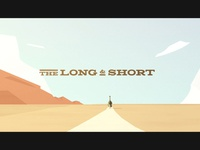 The Long & Short