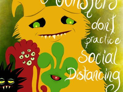 Only monsters don't practice social distancing covid-19 social distancing monsters adobefresco illustraion raster vector