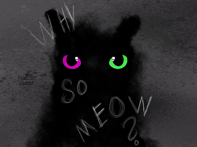 Why so meow?