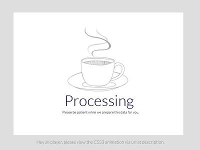 Processing Page web processing page loading css3 animation cup coffee stream lineart grey